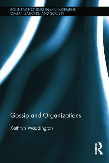 Gossip and Organizations book cover