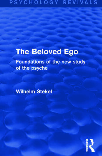 The Beloved Ego Foundations of the New Study of the Psyche book cover