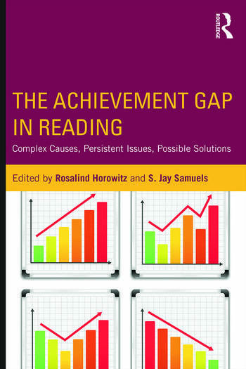 The Achievement Gap in Reading Complex Causes, Persistent Issues, Possible Solutions book cover