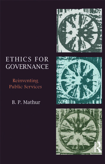 Ethics for Governance Reinventing Public Services book cover