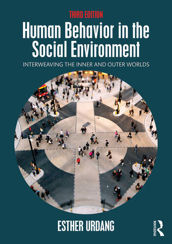 Human Behavior in the Social Environment Interweaving the Inner and Outer Worlds book cover