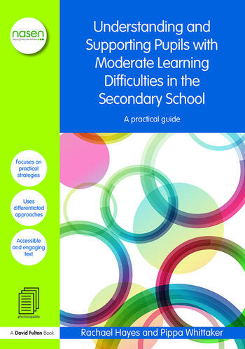 Understanding and Supporting Pupils with Moderate Learning Difficulties in the Secondary School A practical guide book cover
