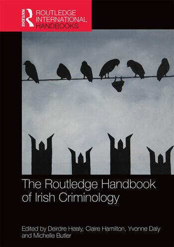 The Routledge Handbook of Irish Criminology book cover