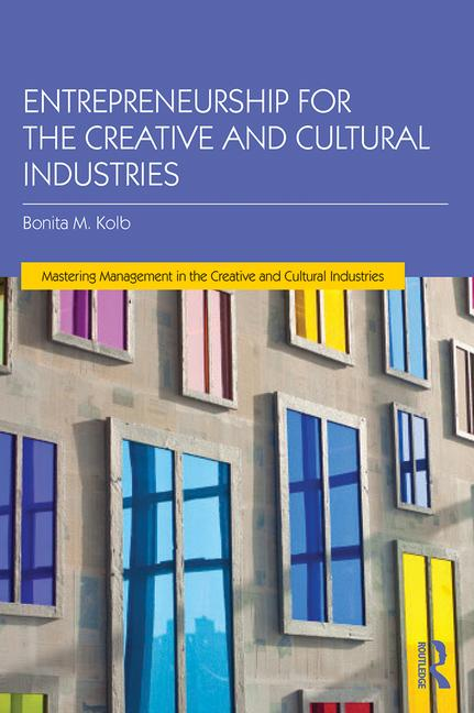 Entrepreneurship for the Creative and Cultural Industries book cover