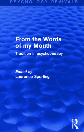 From the Words of my Mouth Tradition in Psychotherapy book cover