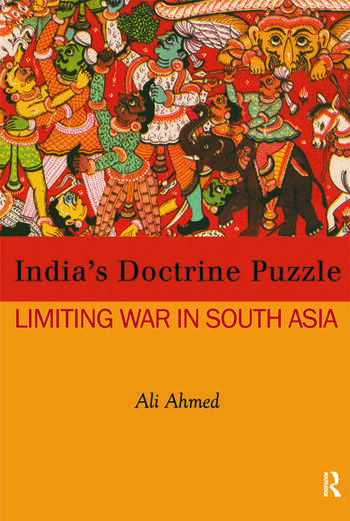 India's Doctrine Puzzle Limiting War in South Asia book cover