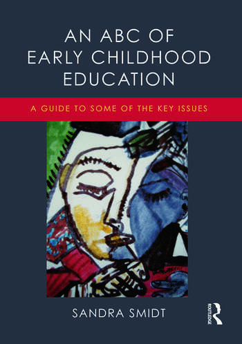 An ABC of Early Childhood Education A guide to some of the key issues book cover