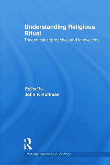 Understanding Religious Ritual Theoretical approaches and innovations book cover