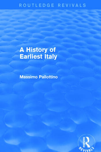 A History of Earliest Italy (Routledge Revivals) book cover
