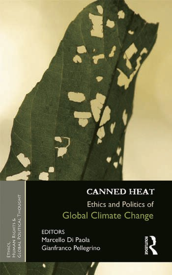Canned Heat Ethics and Politics of Global Climate Change book cover