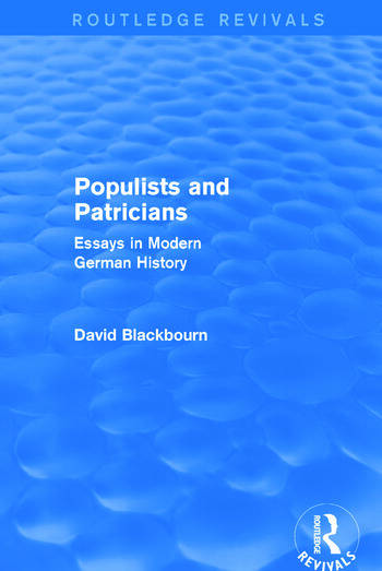 Populists and Patricians (Routledge Revivals) Essays in Modern German History book cover