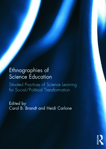 Ethnographies of Science Education Situated Practices of Science Learning for Social/Political Transformation book cover
