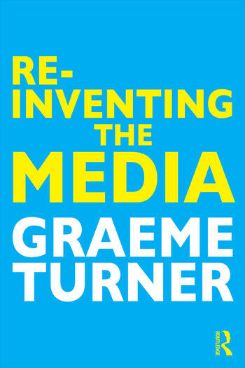 Re-Inventing the Media book cover