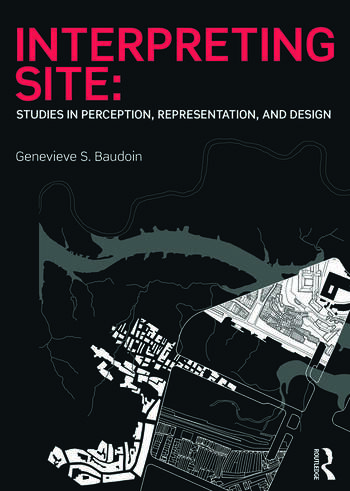 Interpreting Site Studies in Perception, Representation, and Design book cover