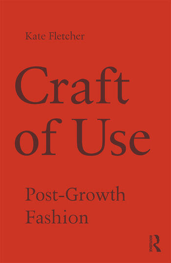 Craft of Use Post-Growth Fashion book cover