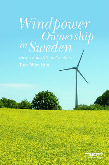 Windpower Ownership in Sweden Business models and motives book cover