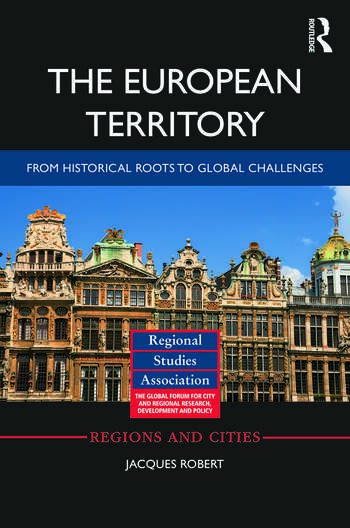 The European Territory From Historical Roots to Global Challenges book cover