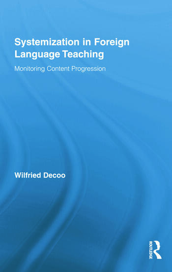 Systemization in Foreign Language Teaching Monitoring Content Progression book cover