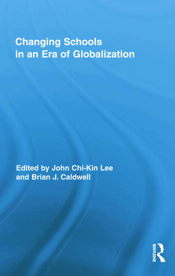 Changing Schools in an Era of Globalization book cover