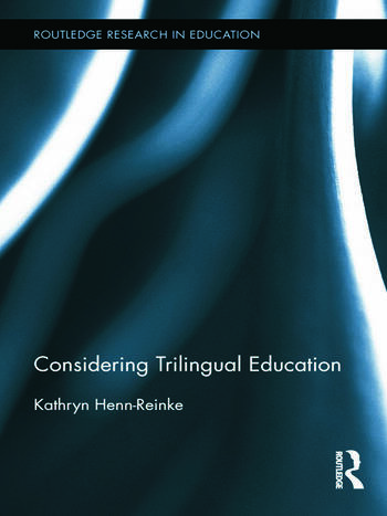 Considering Trilingual Education book cover
