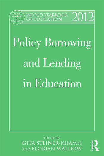 World Yearbook of Education 2012 Policy Borrowing and Lending in Education book cover