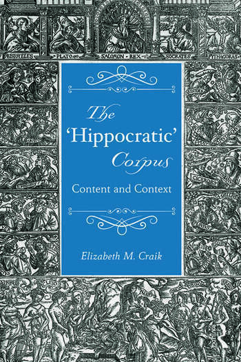 The 'Hippocratic' Corpus Content and Context book cover