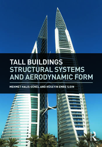 Tall Buildings Structural Systems and Aerodynamic Form book cover