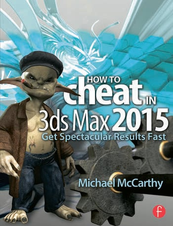 How to Cheat in 3ds Max 2015 Get Spectacular Results Fast book cover