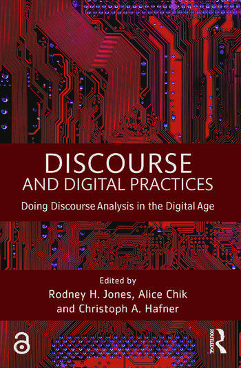 Discourse and Digital Practices Doing discourse analysis in the digital age book cover