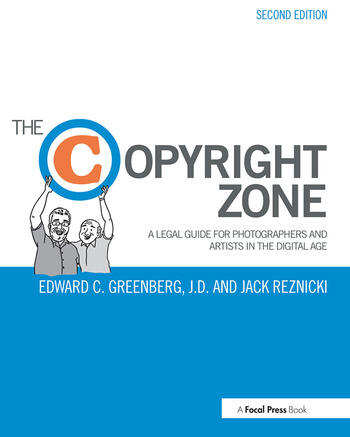 The Copyright Zone A Legal Guide For Photographers and Artists In The Digital Age book cover