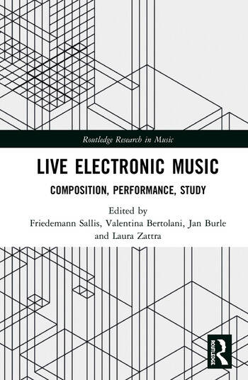 Live Electronic Music Composition, Performance, Study book cover
