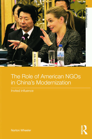 The Role of American NGOs in China's Modernization Invited Influence book cover