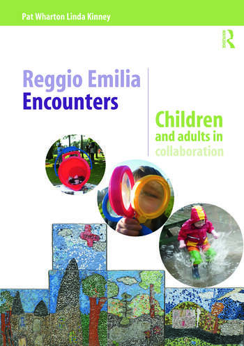Reggio Emilia Encounters Children and adults in collaboration book cover