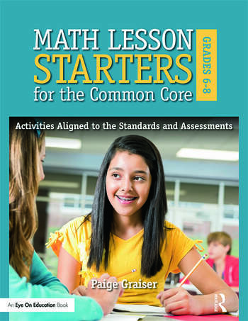 Math Lesson Starters for the Common Core, Grades 6-8 Activities Aligned to the Standards and Assessments book cover