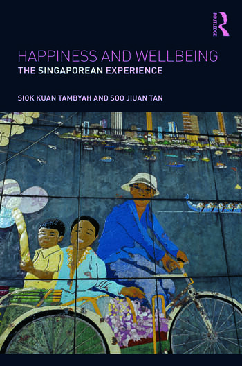 Happiness and Wellbeing The Singaporean Experience book cover