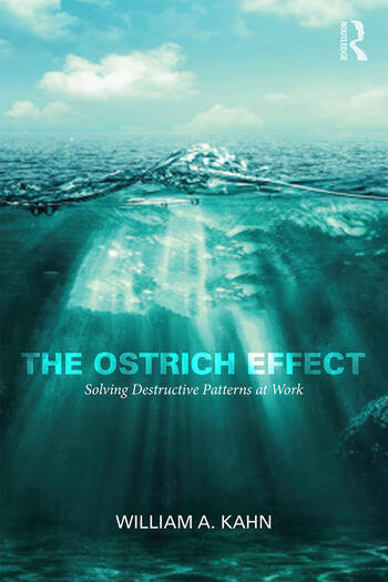 The Ostrich Effect Solving Destructive Patterns at Work book cover