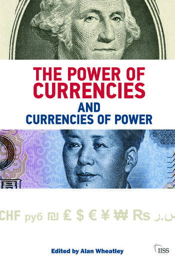 The Power of Currencies and Currencies of Power book cover