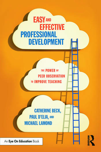 Easy and Effective Professional Development The Power of Peer Observation to Improve Teaching book cover