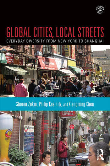 Global Cities, Local Streets Everyday Diversity from New York to Shanghai book cover