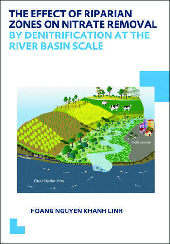 The Effect of Riparian Zones on Nitrate Removal by Denitrification at the River Basin Scale book cover