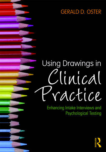 Using Drawings in Clinical Practice Enhancing Intake Interviews and Psychological Testing book cover
