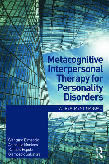 Metacognitive Interpersonal Therapy for Personality Disorders A treatment manual book cover