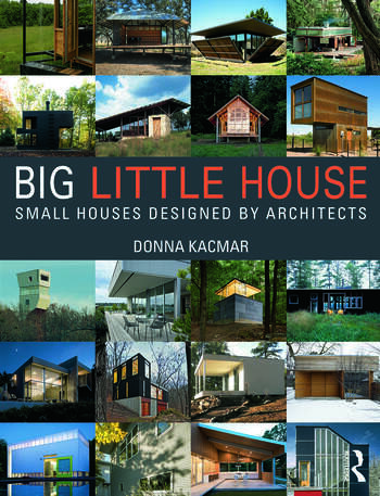BIG little house Small Houses Designed by Architects book cover