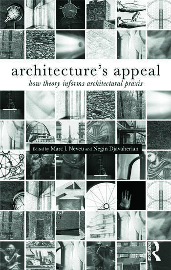 Architecture's Appeal How Theory Informs Architectural Praxis book cover