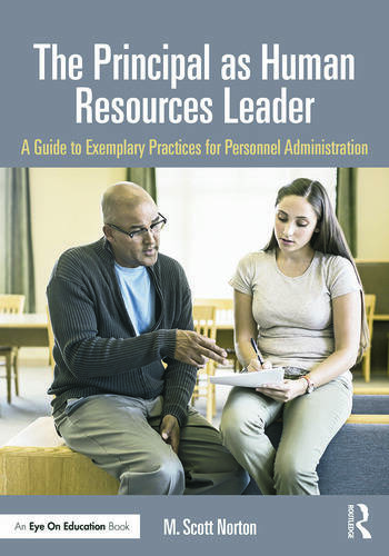 The Principal as Human Resources Leader A Guide to Exemplary Practices for Personnel Administration book cover
