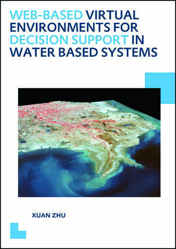 Web-based Virtual Environments for Decision Support in Water Based Systems book cover