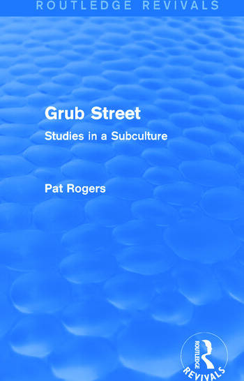 Grub Street (Routledge Revivals) Studies in a Subculture book cover