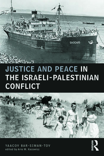 Justice and Peace in the Israeli-Palestinian Conflict book cover