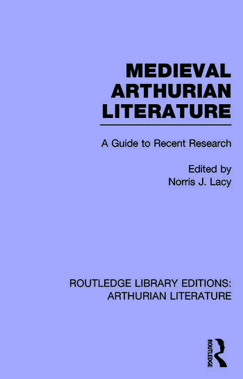 Routledge Library Editions: Arthurian Literature book cover