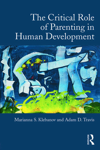 The Critical Role of Parenting in Human Development book cover